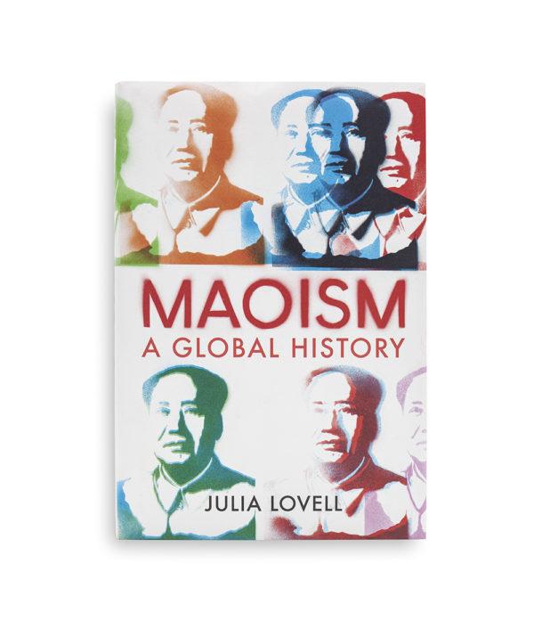 Maoism By Julia Lovell