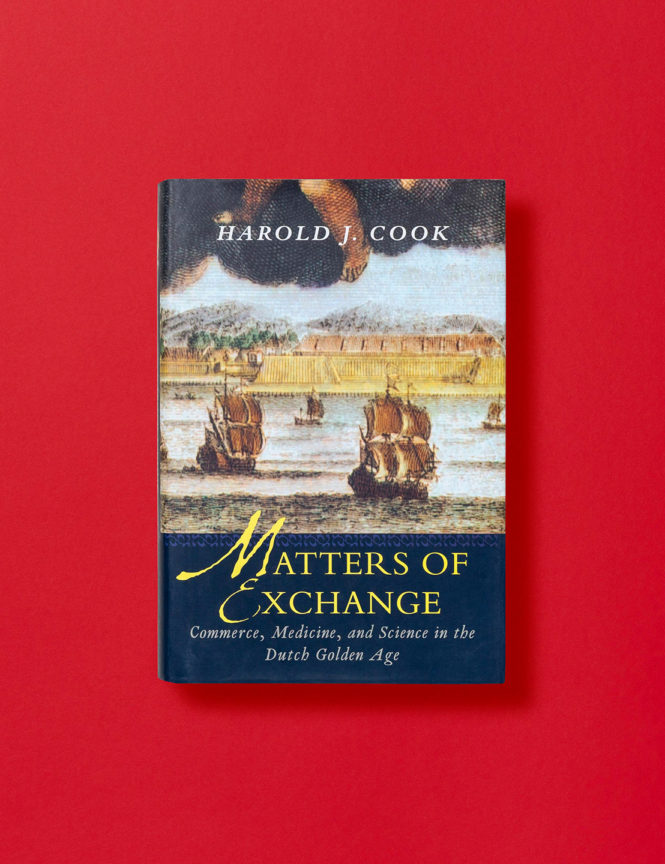 Matters of Exchange - Harold J. Cook