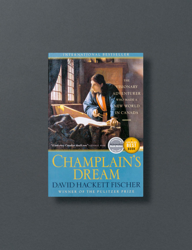 Champlain's Dream - David Hackett Fischer