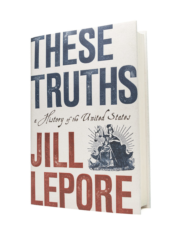 Jill Lepore These Truths W  W  Norton