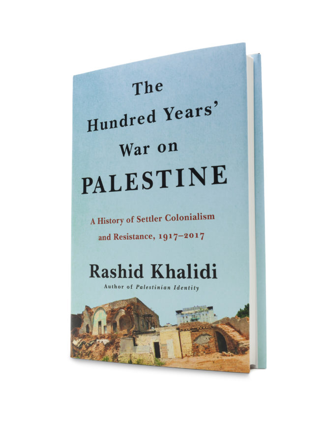 Khalidi Rashid The Hundred Years  War On Palestine