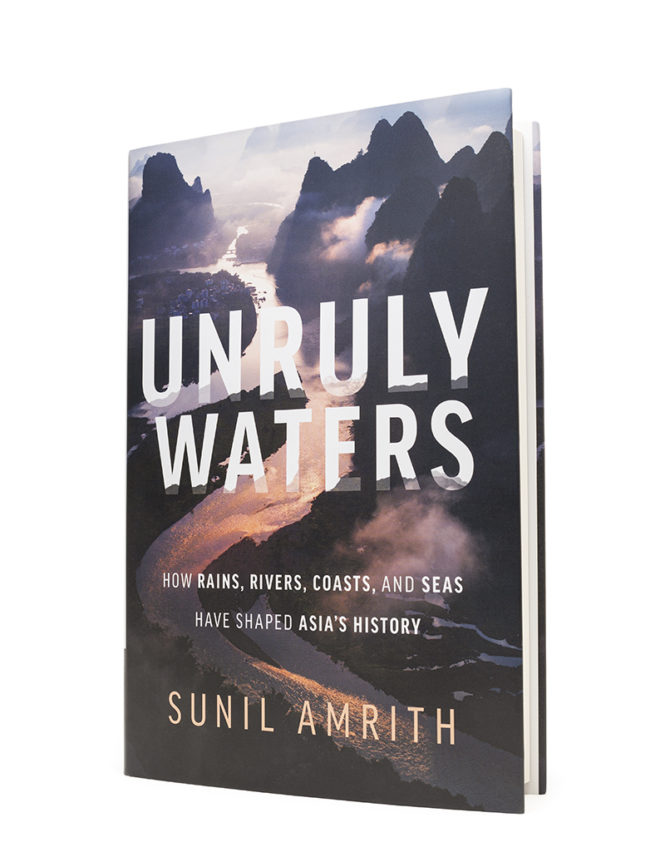 Sunil Amrith Unruly Waters Basic Books